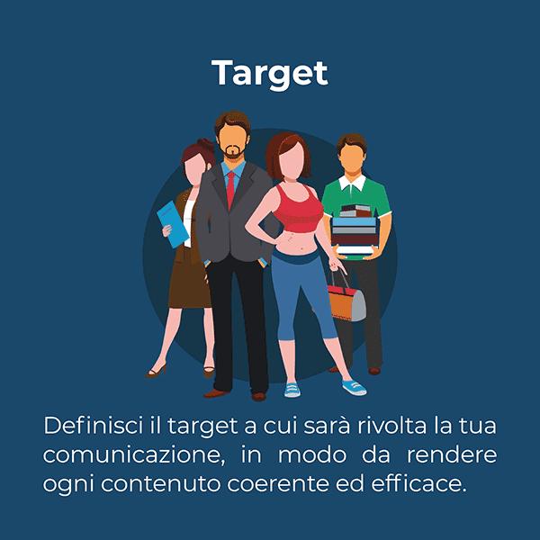 Definisci il target a cui sarà rivolto il tuo piano editoriale