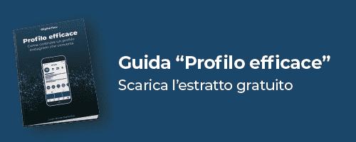 "Scarica la nostra guida Instagram gratuita ""Profilo efficace"""
