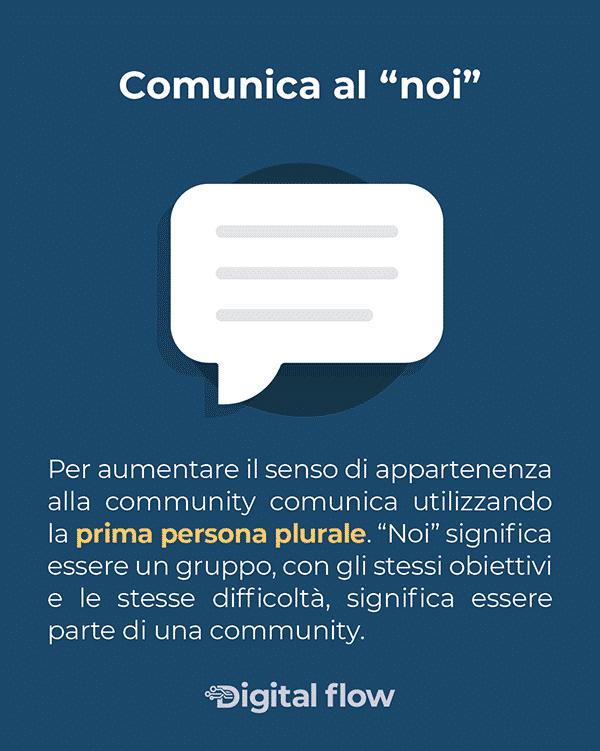 Comunica utilizzando la prima persona plurale