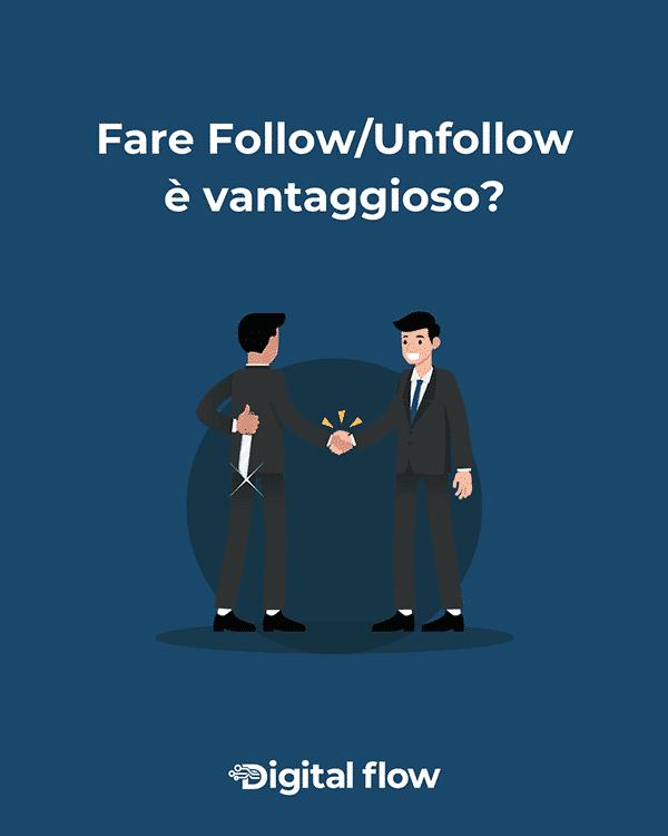 Fare follow unfollow non è vantaggioso